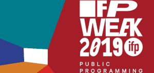 IFP Week Public Programming 2019
