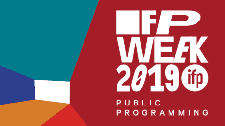 IFP Week Public Programming 2019